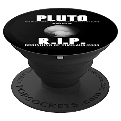 Amazon com: Pluto Was A Planet - RIP - PopSockets Grip and Stand for