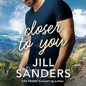 Closer to You | Jill Sanders