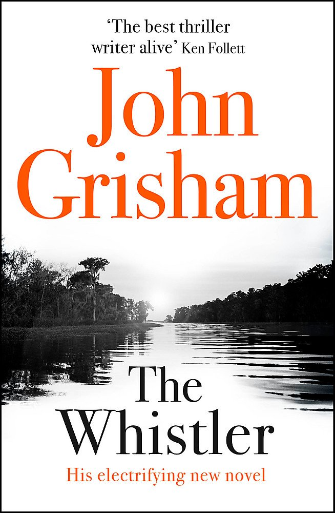The Whistler: The Number One Bestseller ebook