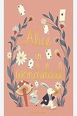 Alice in Wonderland (Wordsworth Collector's Editions) Hardcover