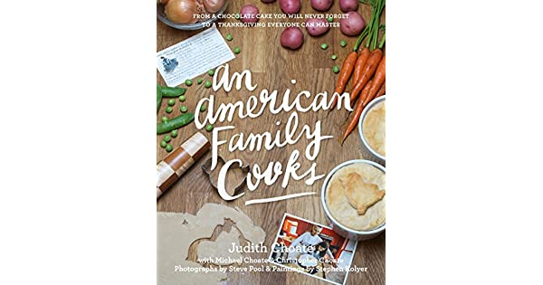 Amazon.com: An American Family Cooks: From a Chocolate Cake ...