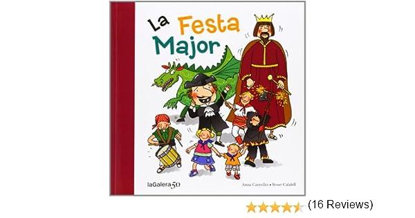 La Festa Major: 100 (Tradicions): Amazon.es: Canyelles, Anna ...