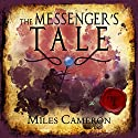 The Messenger's Tale, Part 2 Audiobook by Miles Cameron Narrated by Joe Jameson