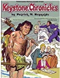 Keystone Chronicles, Patrick M. Reynolds, 0932514251