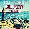 Truly Inspiring Children's Stories