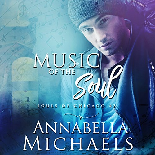 Music of the Soul: Souls of Chicago Series, Book 2