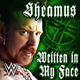 Written in My Face (Sheamus)