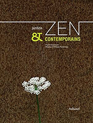 Jardins Zen Et Contemporains French Edition Pierre