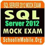 SQL Server 2012 Mock + 1000 Qns