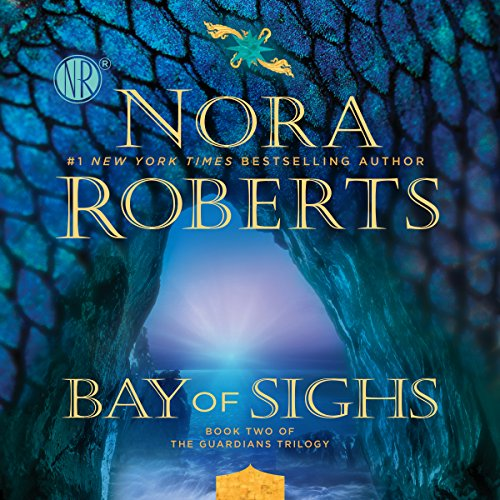 Bay of Sighs: Guardians Trilogy, Book 2 by Unknown