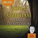 L'Allée du sycomore Audiobook by John Grisham Narrated by Stéphane Ronchewski