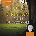 L'Allée du sycomore   John Grisham