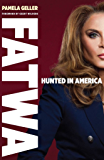 FATWA: Hunted in America