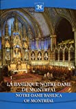 Notre-Dame Basilica of Montreal / La Basilique Notre-Dame De Montreal (in English, French, Spanish, Japanese)