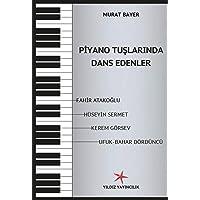 Piyano Tuşlarında Dans Edenler