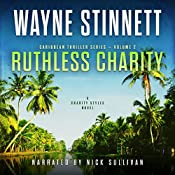 Ruthless Charity: A Charity Styles Novel: Caribbean Thriller Series, Book 2 | Wayne Stinnett