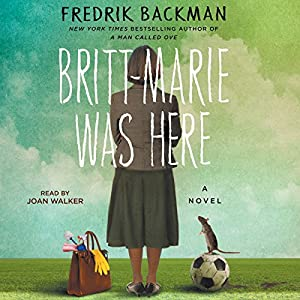 Britt-Marie Was Here Audiobook