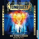Das Buch der Toten (Tombquest - Die Schatzjäger 1) | Michael Northrop