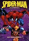 Spider-Man : les aventures, Tome 7 : Wolverine s'énerve ! par Scanlon