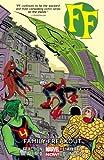 FF - Volume 2: Family Freakout (Marvel Now)