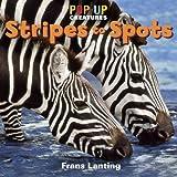 Pop-Up Creatures - Stripes to Spots, Jennifer Barry, 0762441356