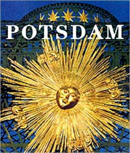 Potsdam Die Schlosser Und Garten Der Hohenzollern Palaces And