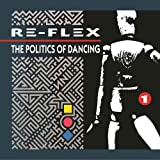 Politics Of Dancing: Revised Expanded Edition