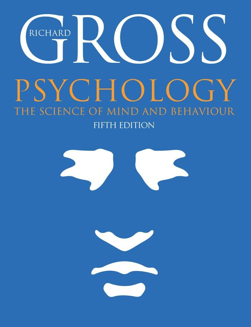 psychology the science of mind and behaviour fifth edition psychology the science of mind and behaviour fifth edition hodder arnold publication amazon co uk richard gross 9780340900987 books