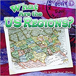 Amazon.com: What Are The Us Regions? (Little World Social Studies ...