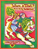 Where Is Tibet?: A Story in Tibetan and English