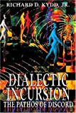 img - for Dialectic Incursion: The Pathos of Discord book / textbook / text book