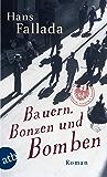 Bauern, Bonzen und Bomben: Roman (Fallada) (German Edition)