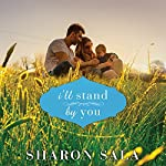 I'll Stand by You | Sharon Sala