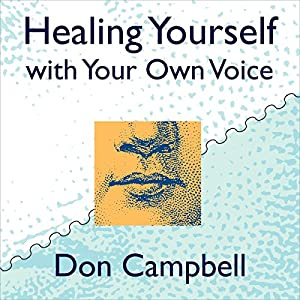 Healing Yourself with Your Own Voice Speech