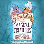 Pip Bartlett's Guide to Magical Creatures | Jackson Pearce, Maggie Stiefvater