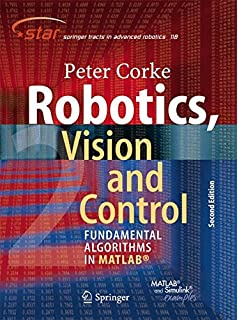 Robotics modelling planning and control advanced textbooks in robotics vision and control fundamental algorithms in matlab second edition springer tracts fandeluxe Choice Image