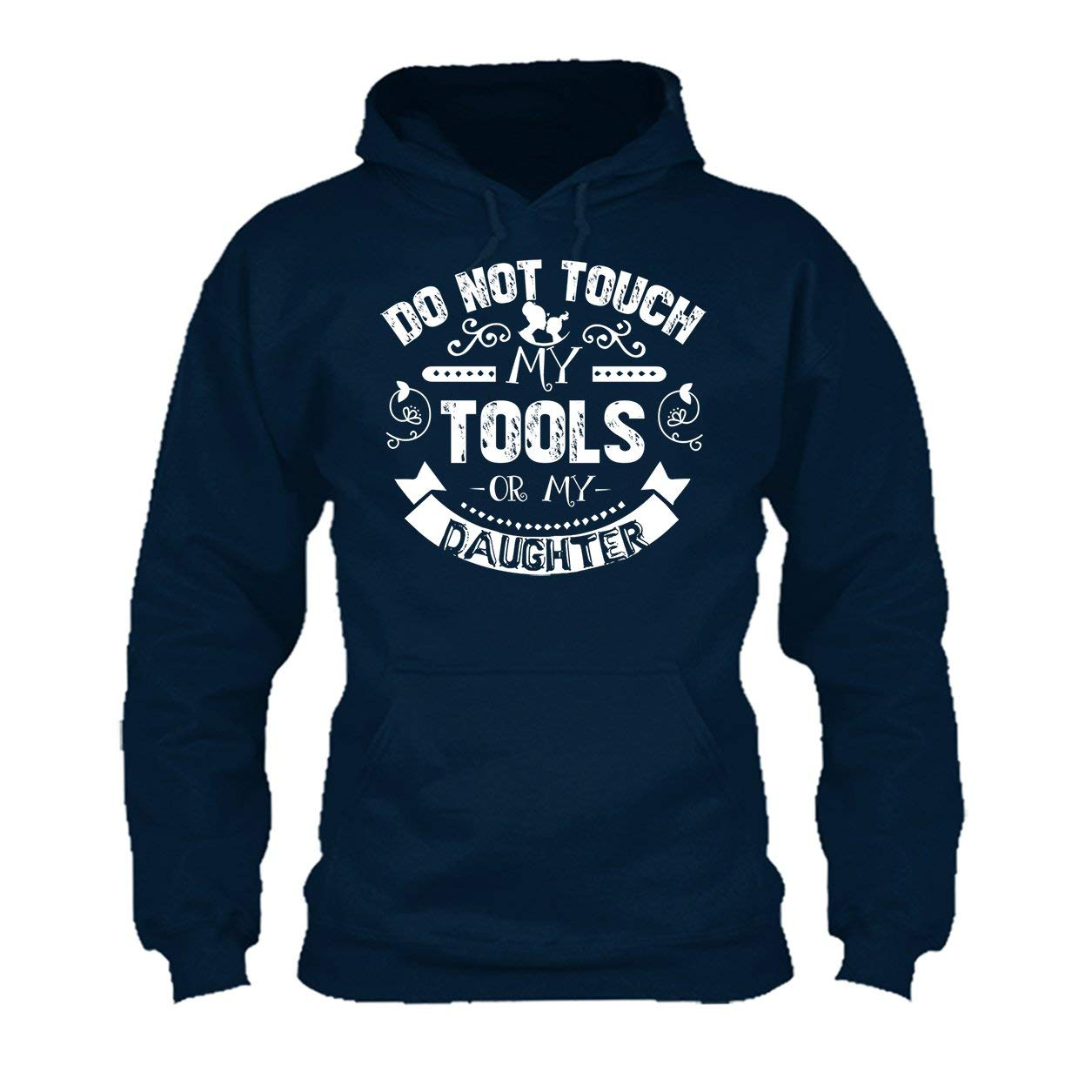 Do Not Touch My Tools My Daughter Tee Shirt Cool Long Sleeve Shirt
