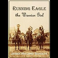 Running Eagle,  the Warrior Girl