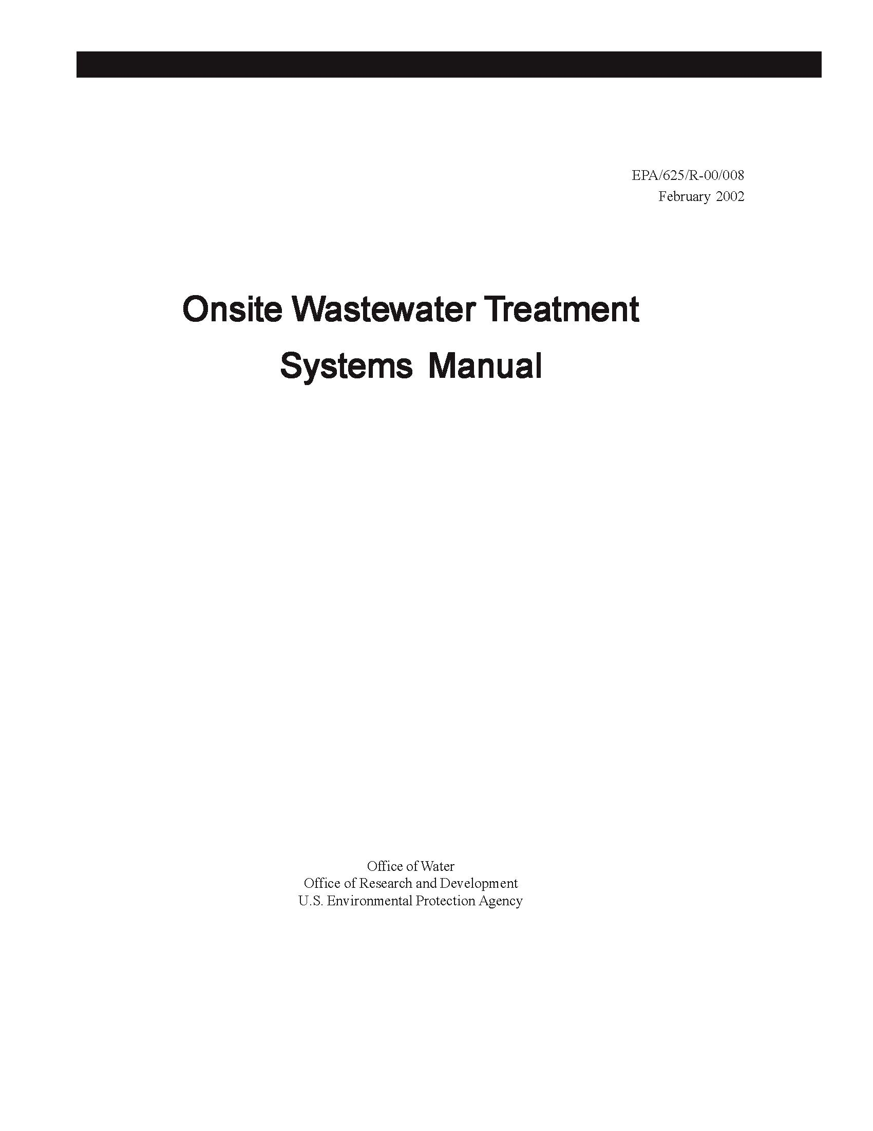 Download EPA Onsite Wastewater Treatment Systems Manual 2002 EPA/625/R-00/008 [Loose Leaf Publication] ebook