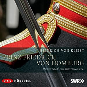 Prinz Friedrich von Homburg Hörspiel