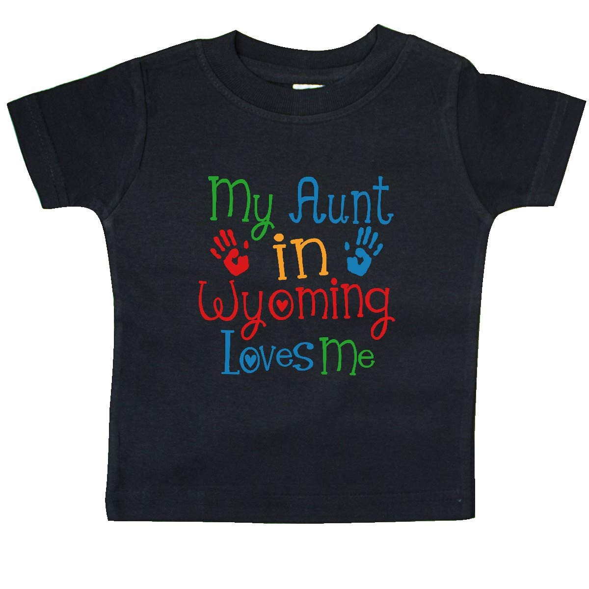inktastic My Aunt in Wyoming Loves Me Baby T-Shirt