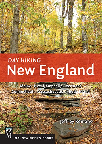 Day Hiking New England (Best Hikes In New England)