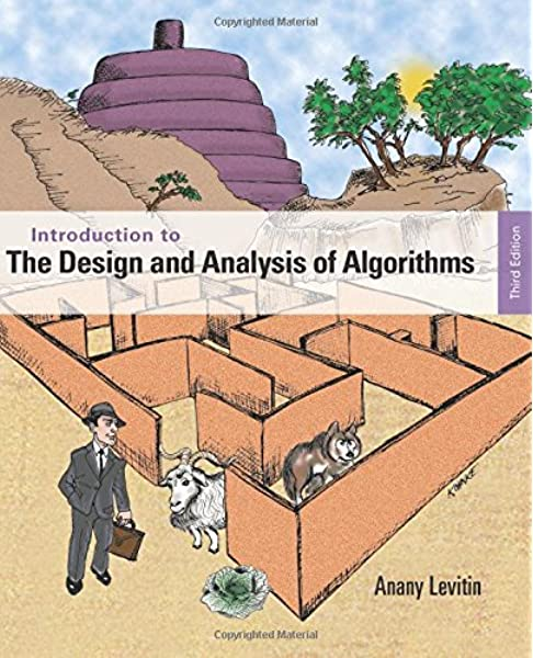 Introduction To The Design And Analysis Of Algorithms 3rd Edition 9780132316811 Computer Science Books Amazon Com