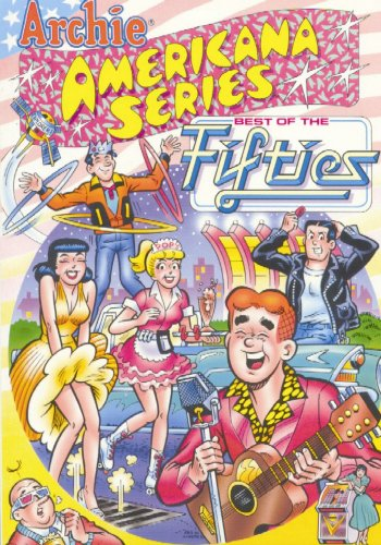 Archie Americana Series Volume 2: Best Of The Fifties Book 1