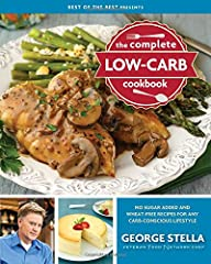 George Stella's Food Network TV show and five bestselling cookbooks have established him a the leading authority on low-carb cooking.The Complete Low-Carb Cookbook is not just George Stella's best collection of recipes, but his definitive wor...