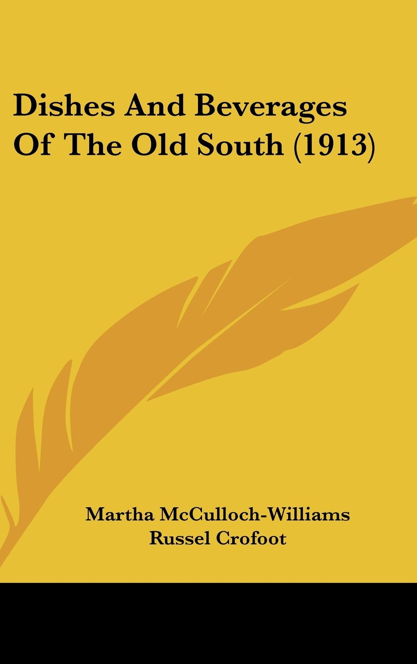 Download Dishes And Beverages Of The Old South (1913) ebook