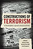 img - for Constructions of Terrorism: An Interdisciplinary Approach to Research and Policy book / textbook / text book