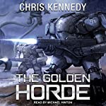 The Golden Horde: Revelations Cycle Series, Book 4 | Chris Kennedy