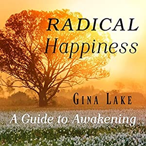Radical Happiness Audiobook