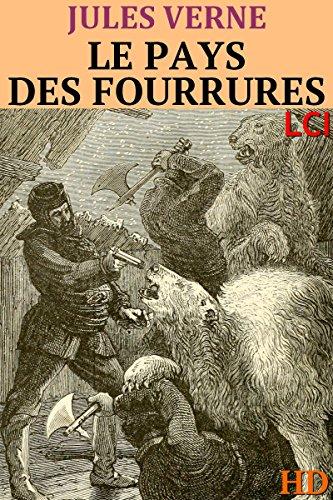 le-pays-des-fourrures-entirement-illustr-french-edition